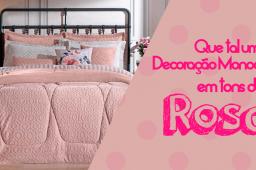 Decoração Rosa: quarto monocromático virou tendência!